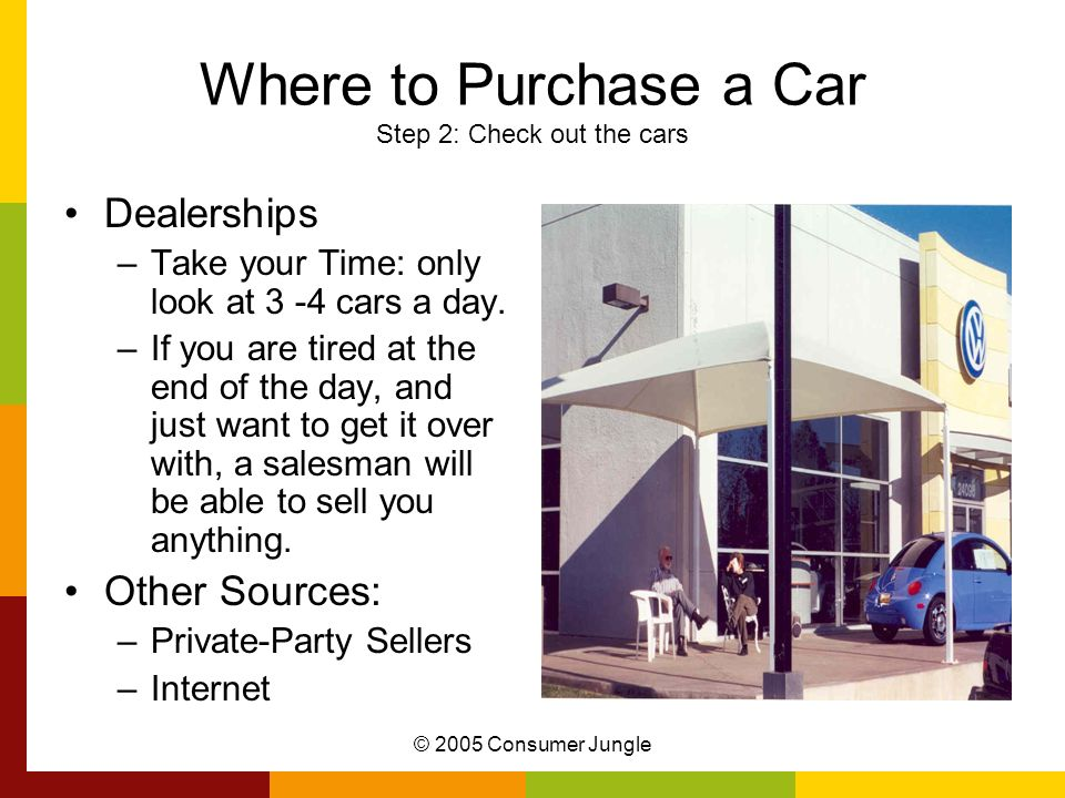 Where to Purchase a Car Step 2: Check out the cars
