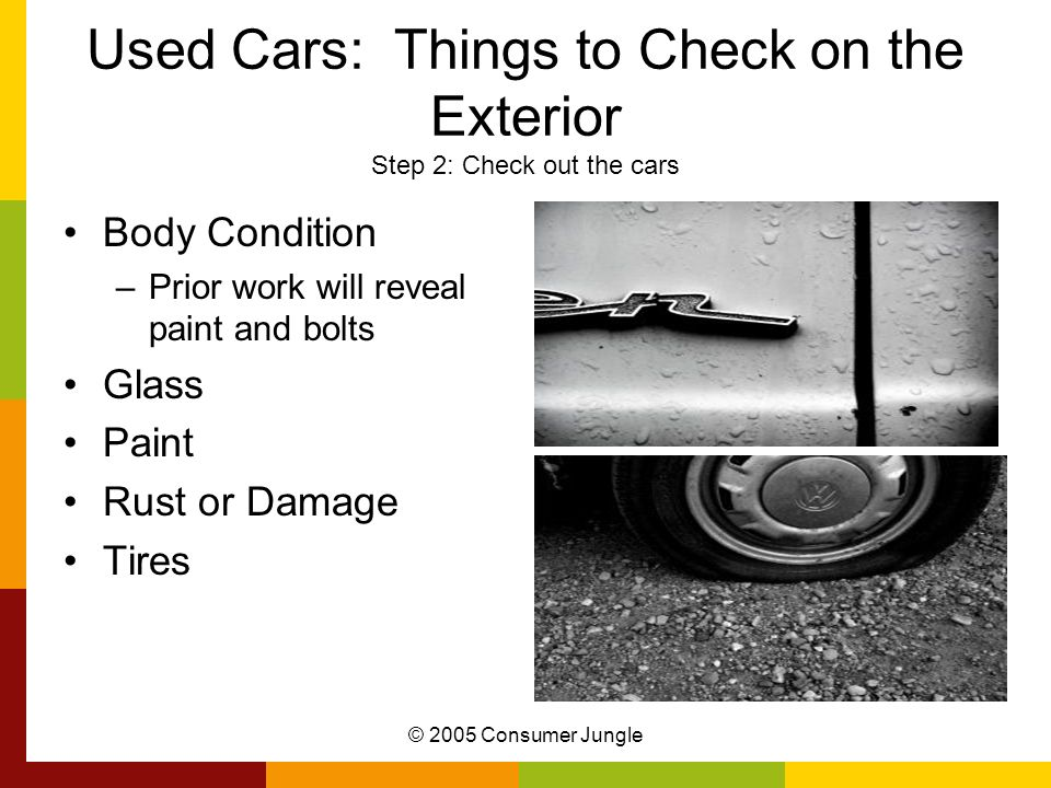 Used Cars: Things to Check on the Exterior Step 2: Check out the cars