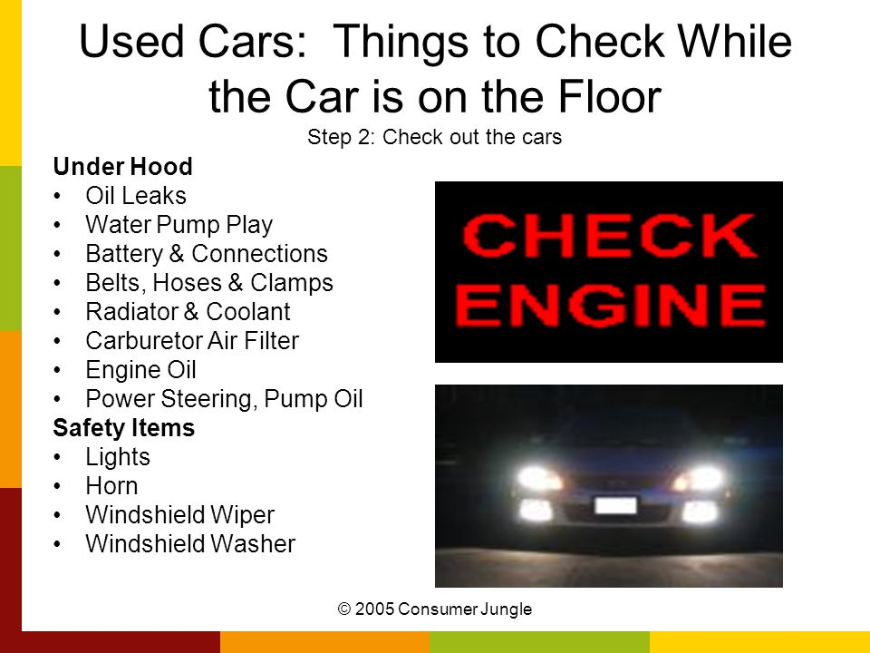 Used Cars: Things to Check While the Car is on the Floor Step 2: Check out the cars