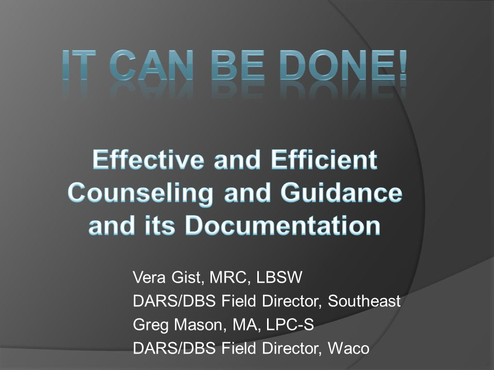 Effective and Efficient Counseling and Guidance and its Documentation