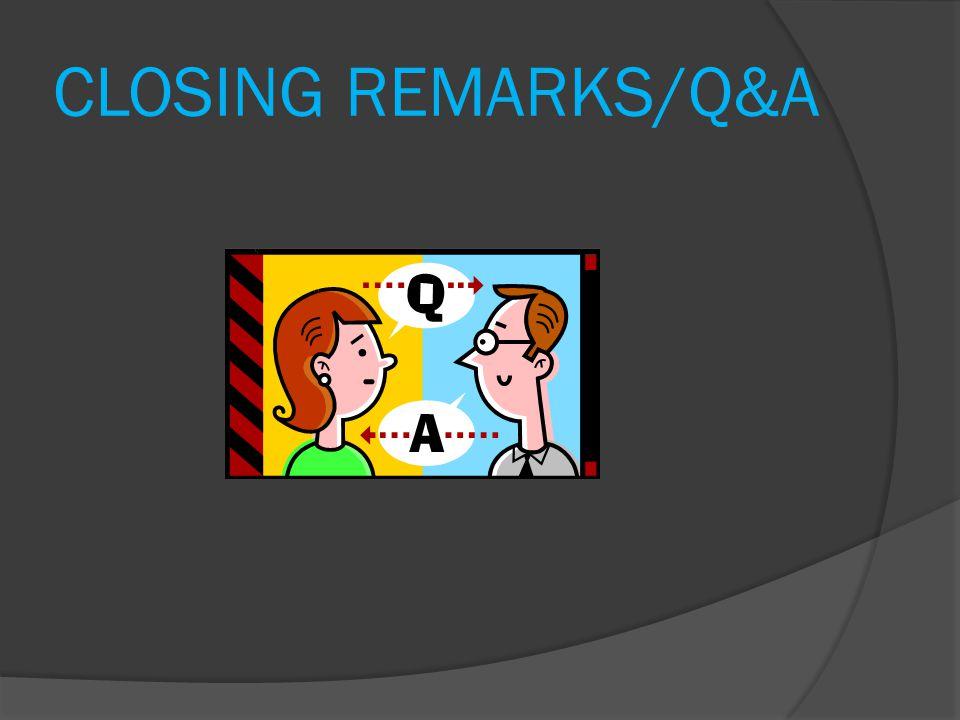 CLOSING REMARKS/Q&A Greg & Vera