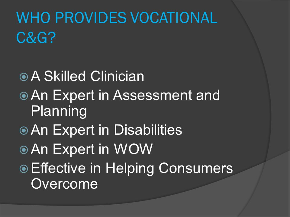 WHO PROVIDES VOCATIONAL C&G