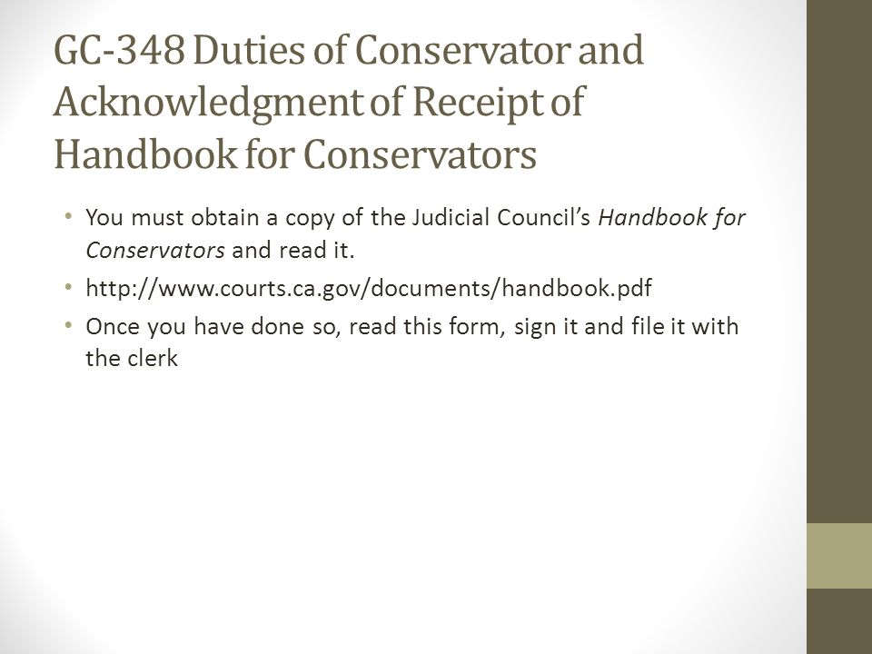 GC-348 Duties of Conservator and Acknowledgment of Receipt of Handbook for Conservators