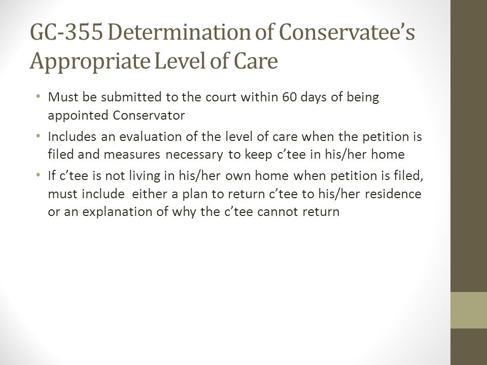 GC-355 Determination of Conservatee's Appropriate Level of Care