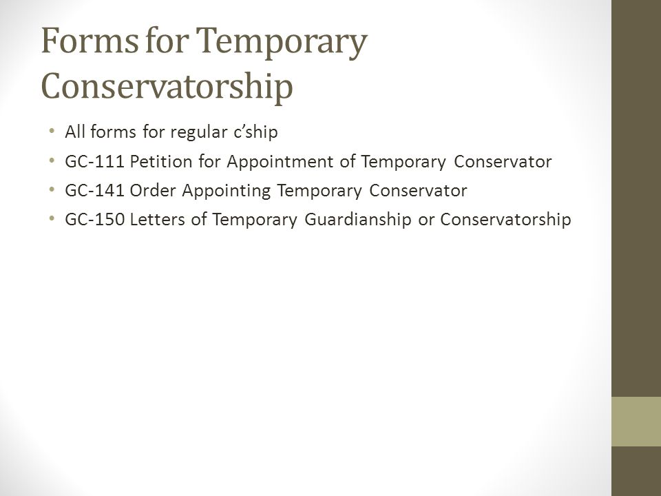 Forms for Temporary Conservatorship
