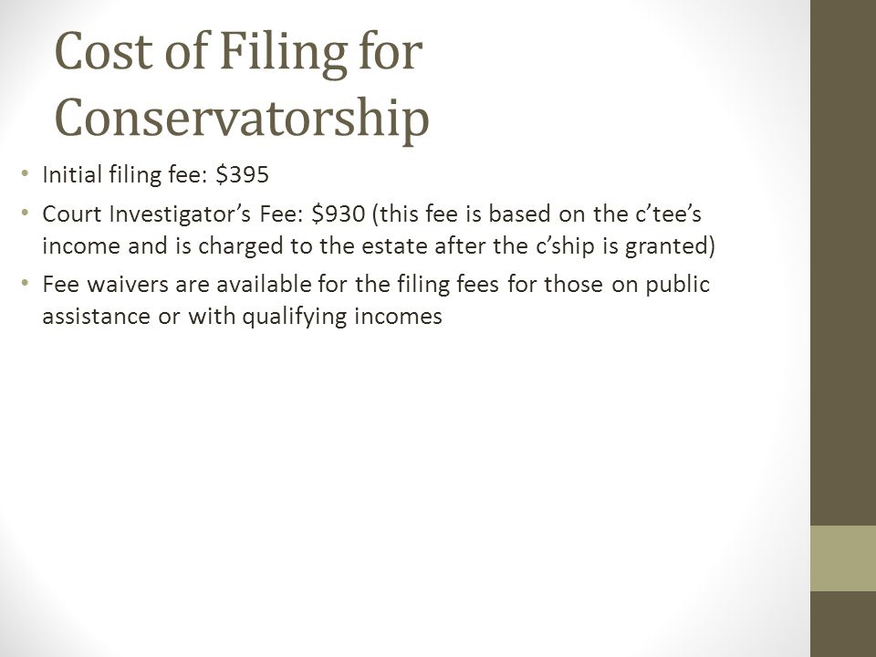 Cost of Filing for Conservatorship
