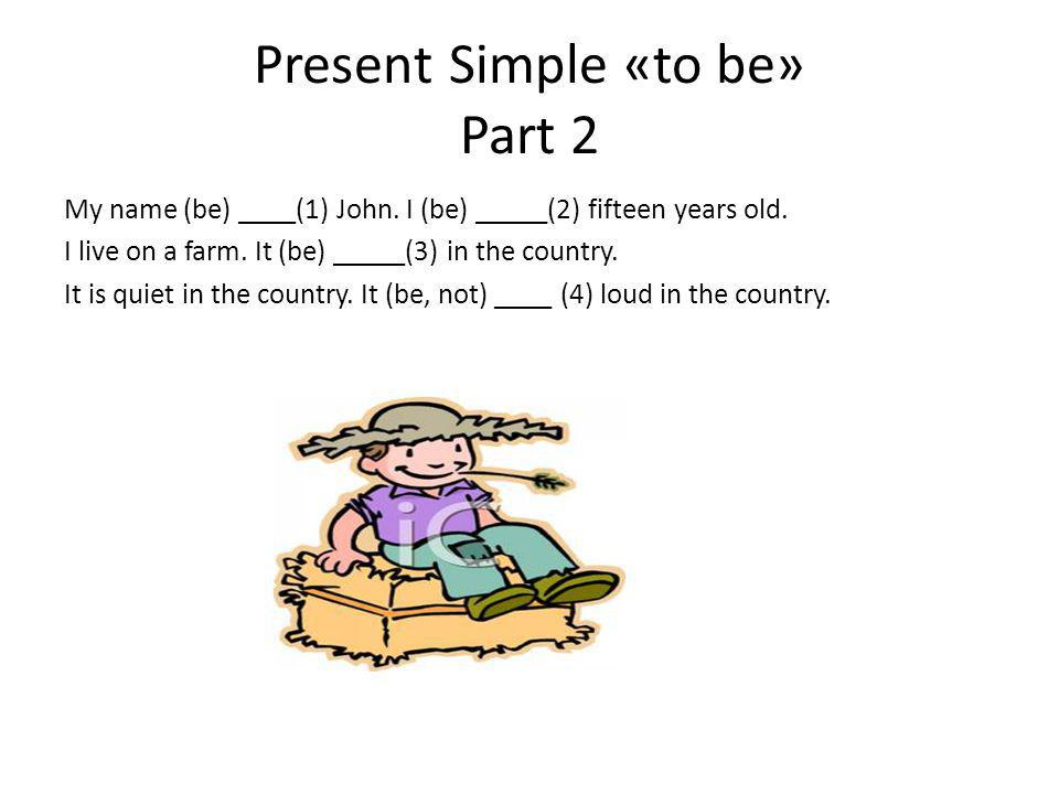 Present Simple «to be» Part 2