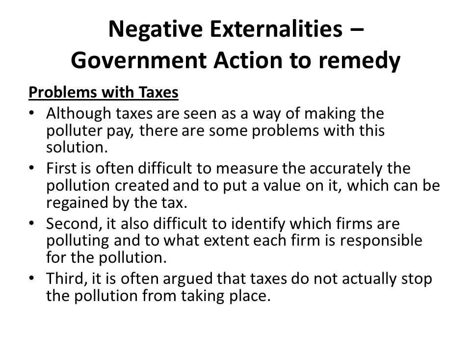 Negative Externalities – Government Action to remedy