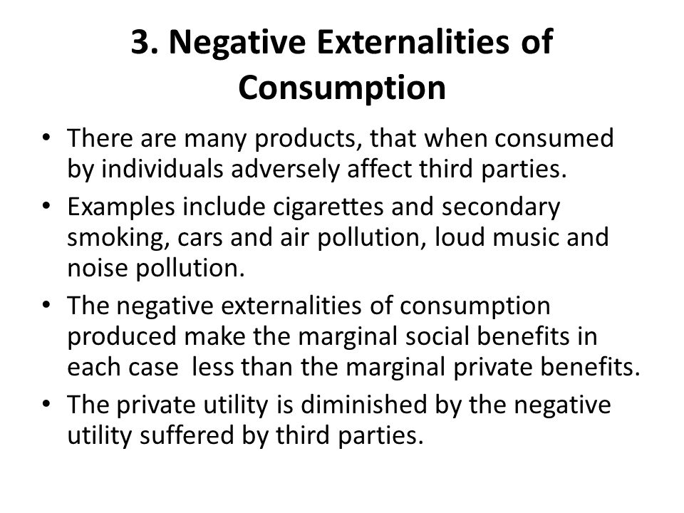 3. Negative Externalities of Consumption