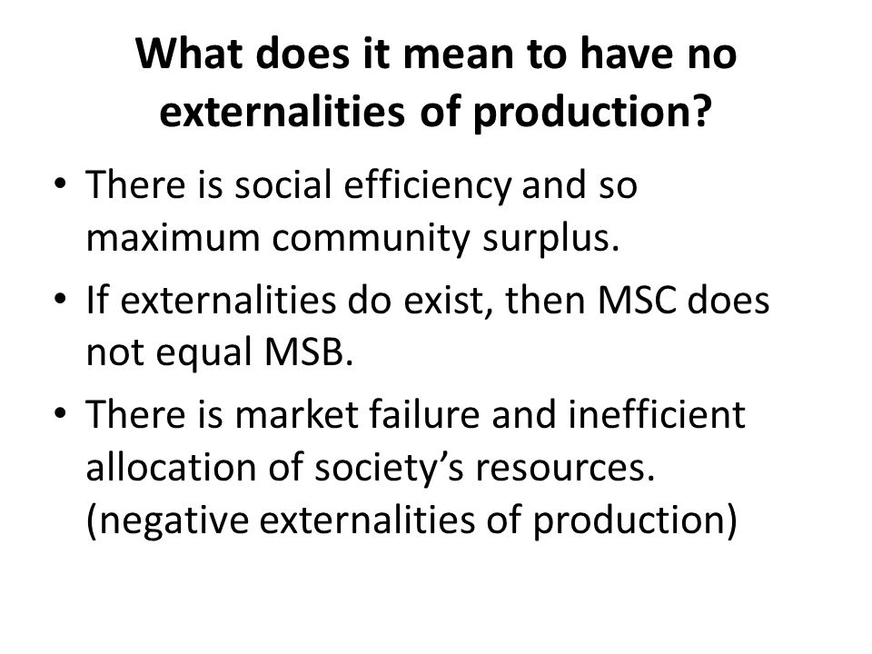 What does it mean to have no externalities of production
