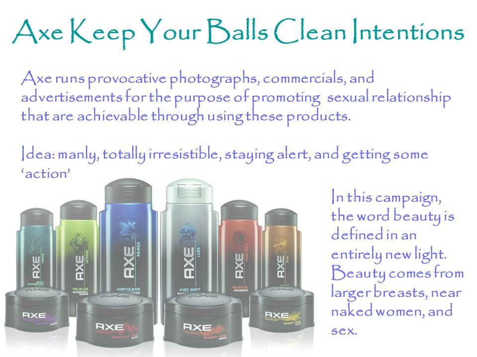 Axe Keep Your Balls Clean Intentions