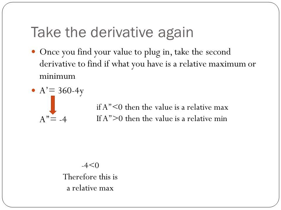 Take the derivative again