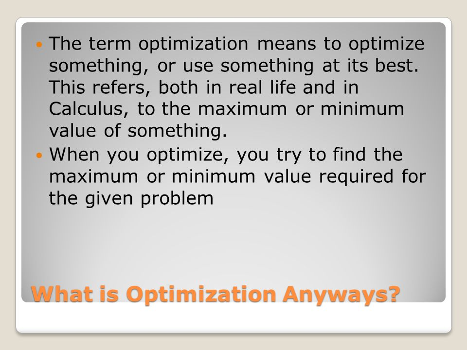 What is Optimization Anyways