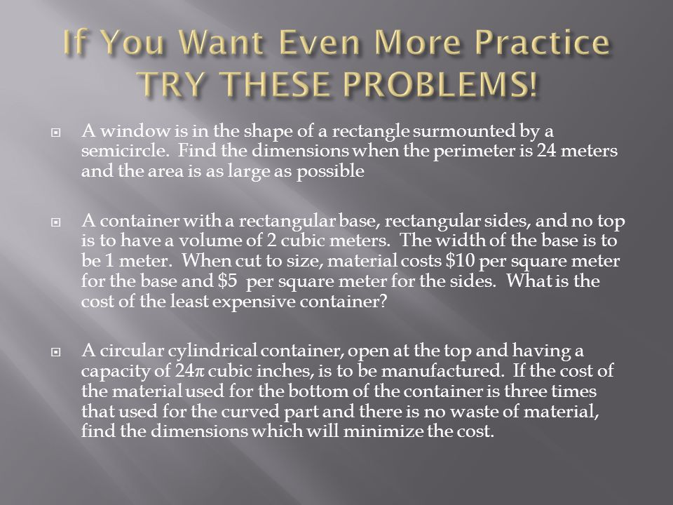 If You Want Even More Practice TRY THESE PROBLEMS!