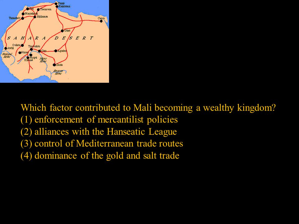 Which factor contributed to Mali becoming a wealthy kingdom
