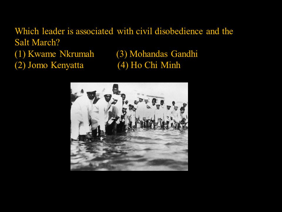 Which leader is associated with civil disobedience and the Salt March