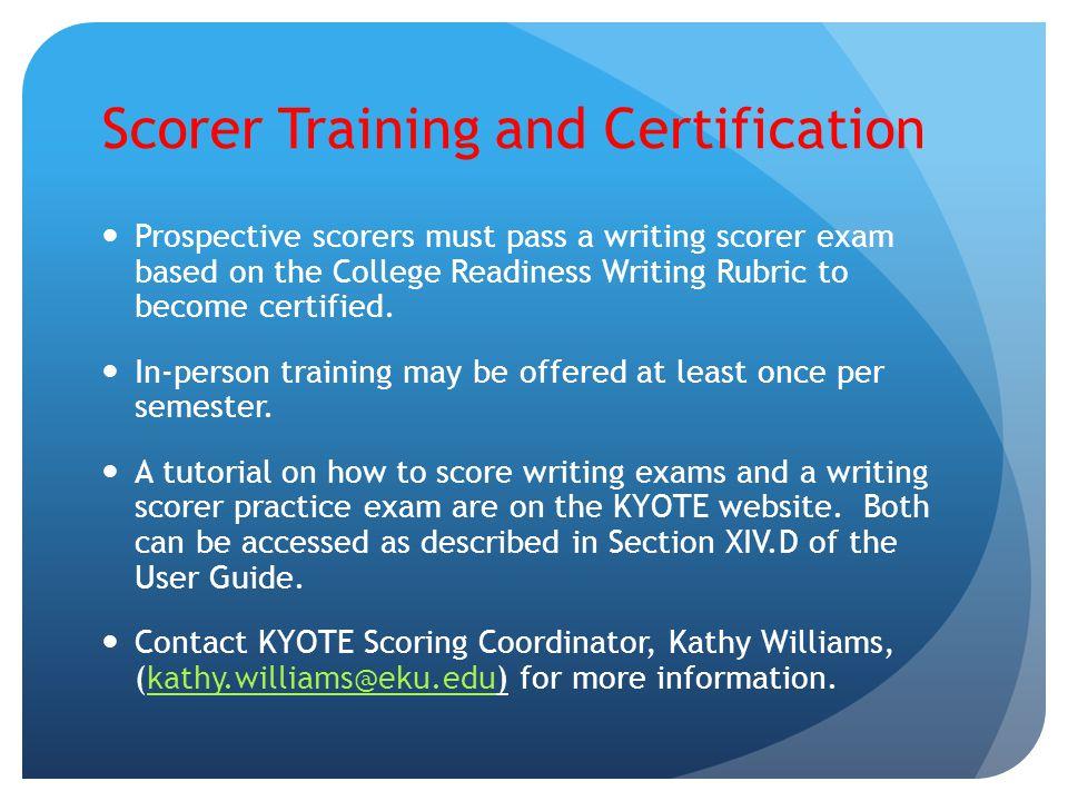 Scorer Training and Certification