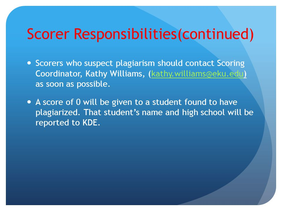 Scorer Responsibilities(continued)