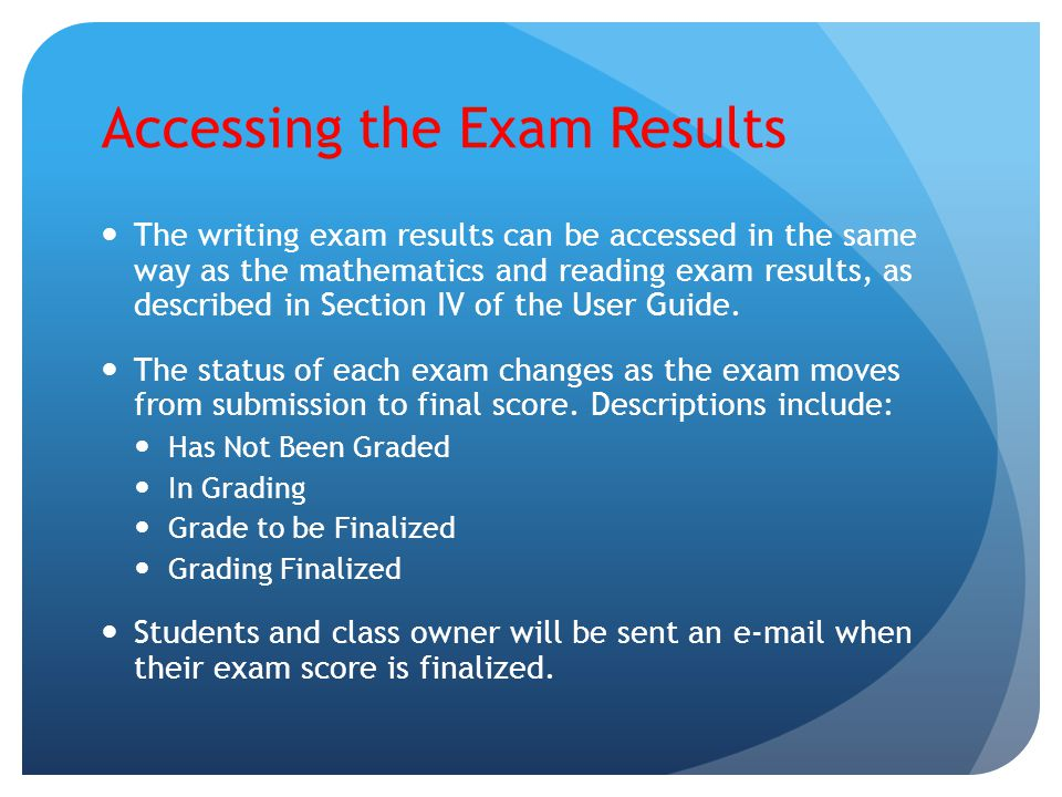 Accessing the Exam Results