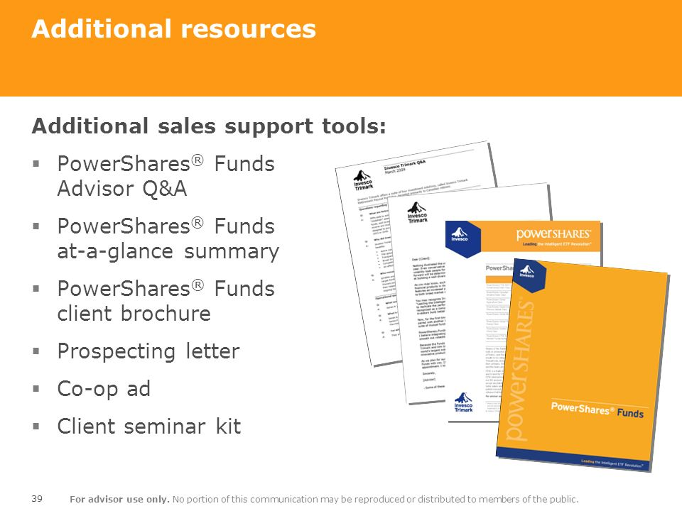 Additional resources Additional sales support tools: