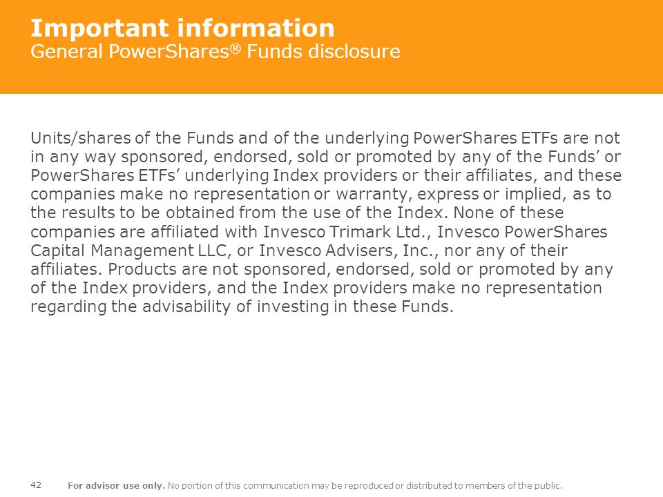 Important information General PowerShares® Funds disclosure