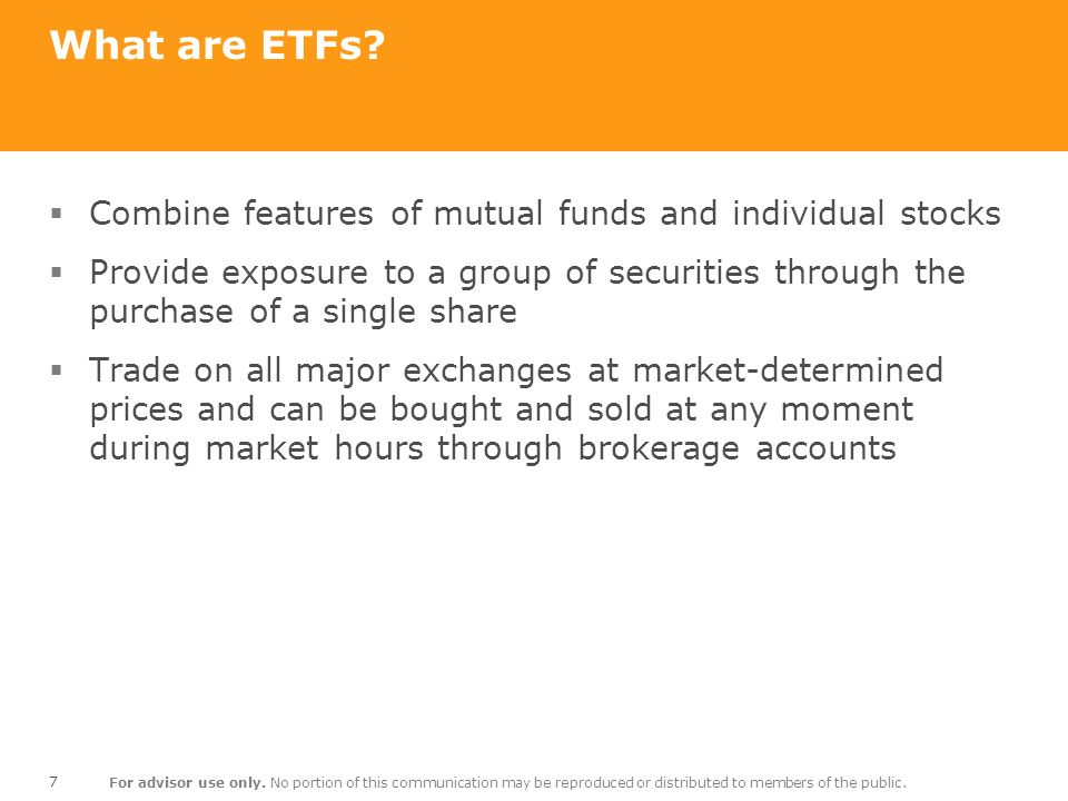 What are ETFs Combine features of mutual funds and individual stocks