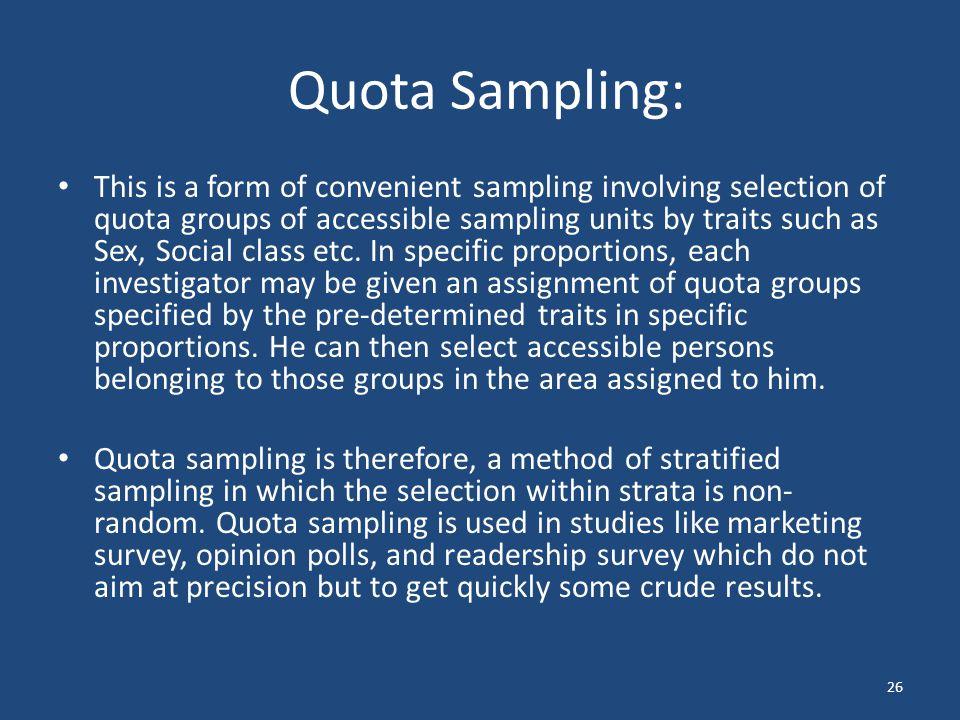 Quota Sampling:
