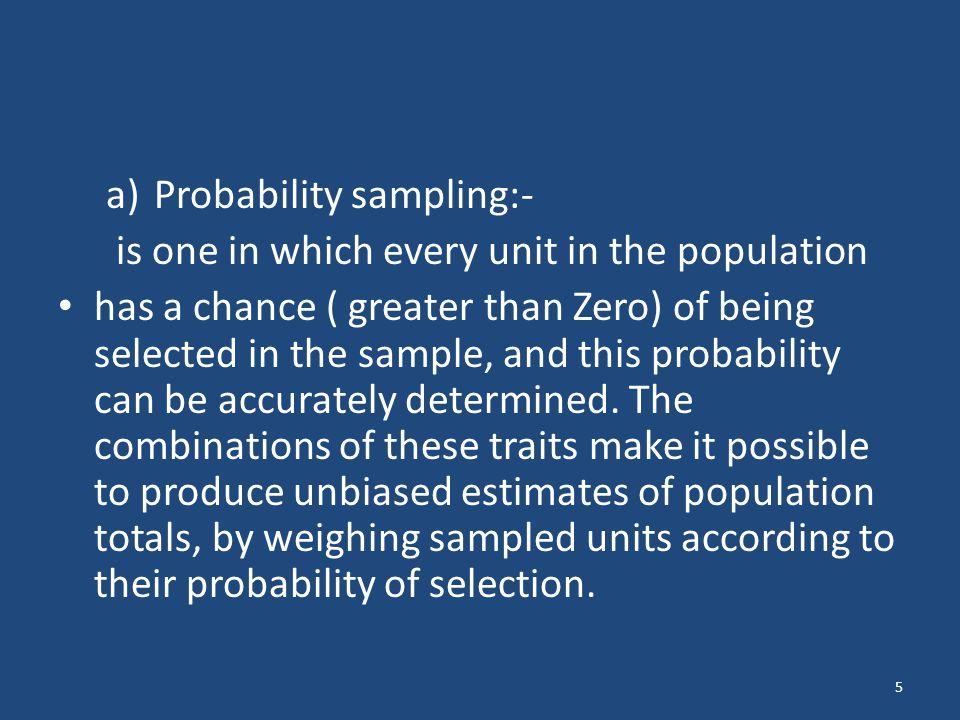 a) Probability sampling:-