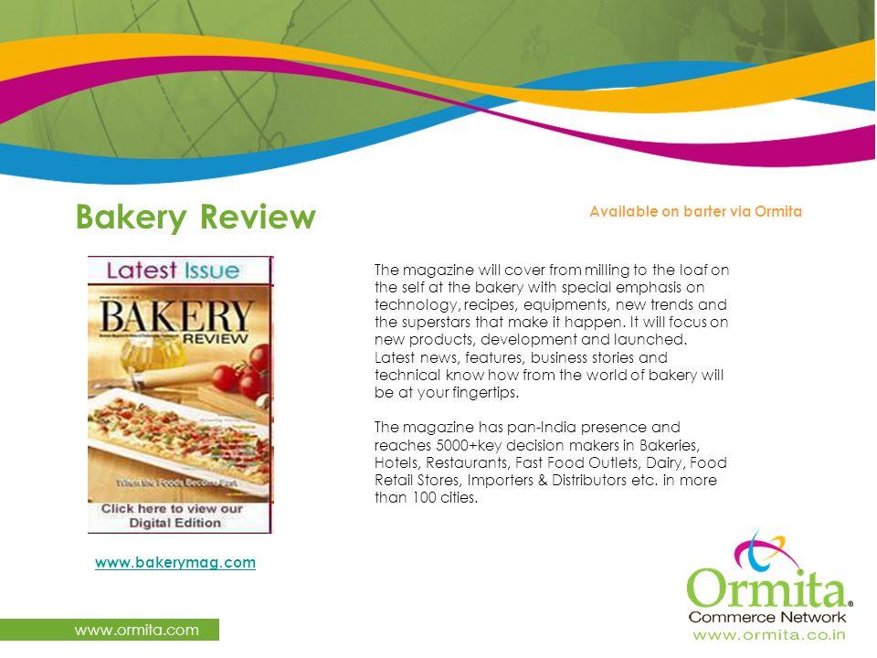 Bakery Review www.ormita.com Available on barter via Ormita