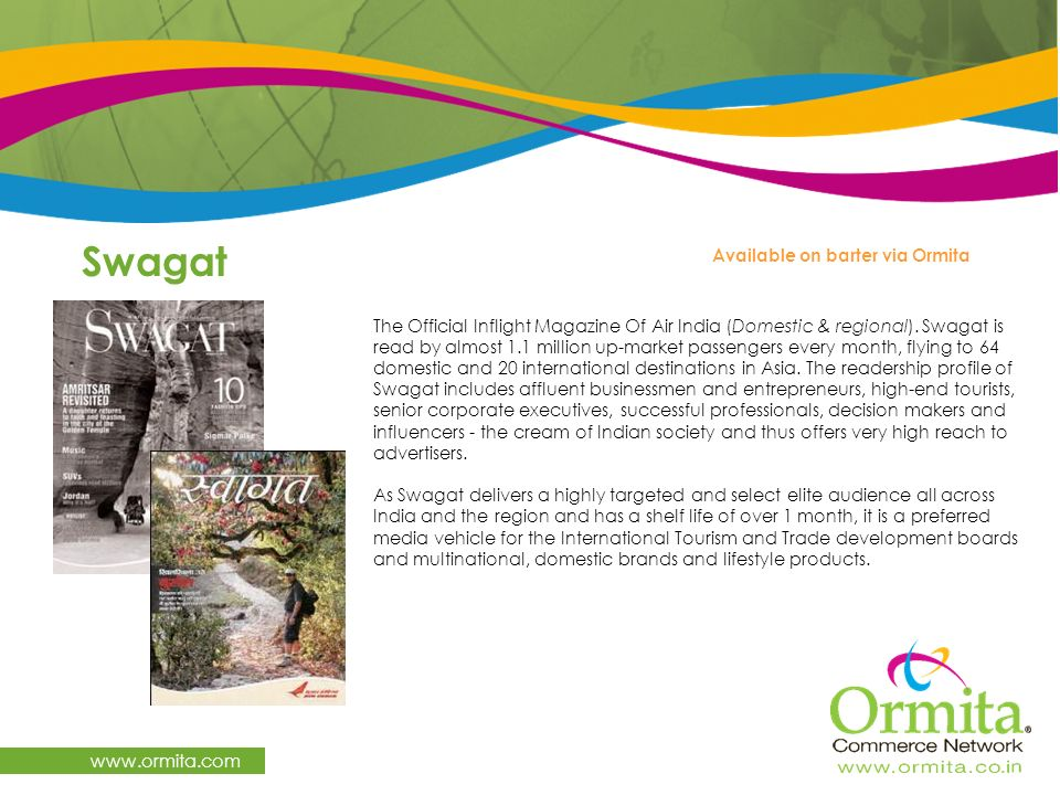 Swagat www.ormita.com Available on barter via Ormita