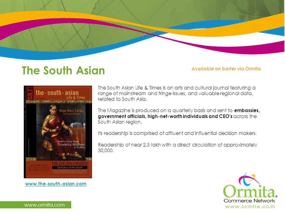 The South Asian www.ormita.com Available on barter via Ormita