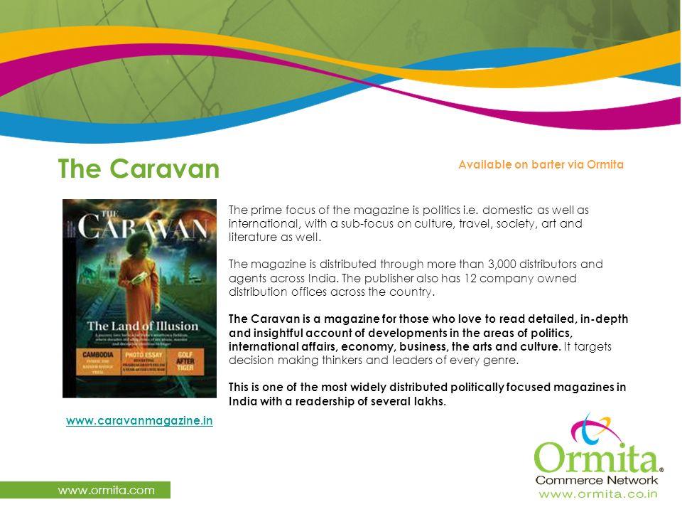 The Caravan www.ormita.com Available on barter via Ormita