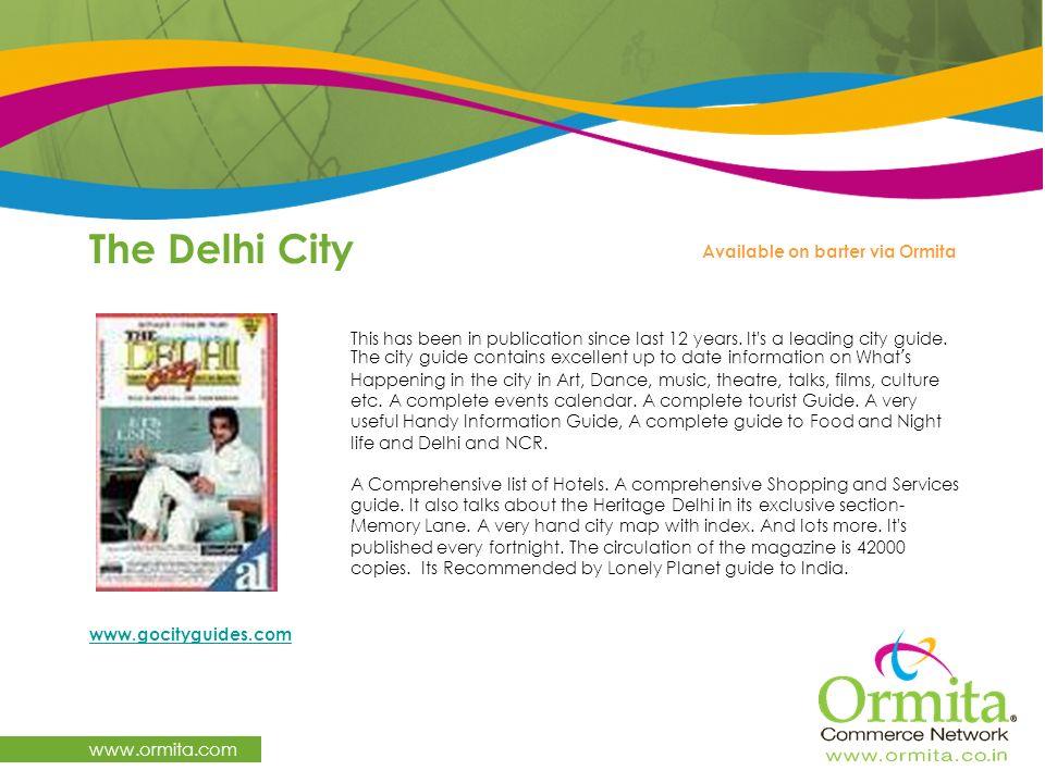 The Delhi City www.ormita.com Available on barter via Ormita