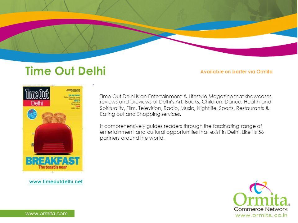 Time Out Delhi www.ormita.com Available on barter via Ormita