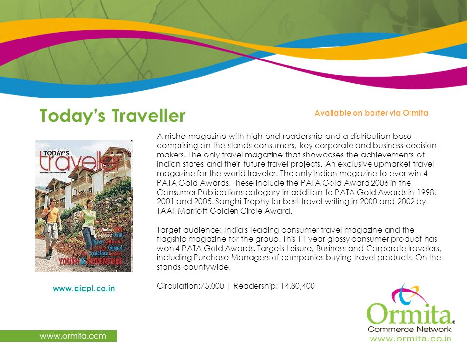 Today's Traveller   Available on barter via Ormita