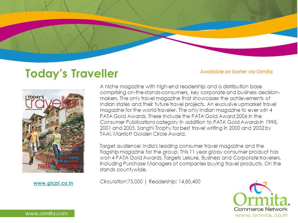 Today's Traveller www.ormita.com Available on barter via Ormita