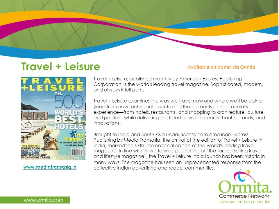 Travel + Leisure www.ormita.com Available on barter via Ormita