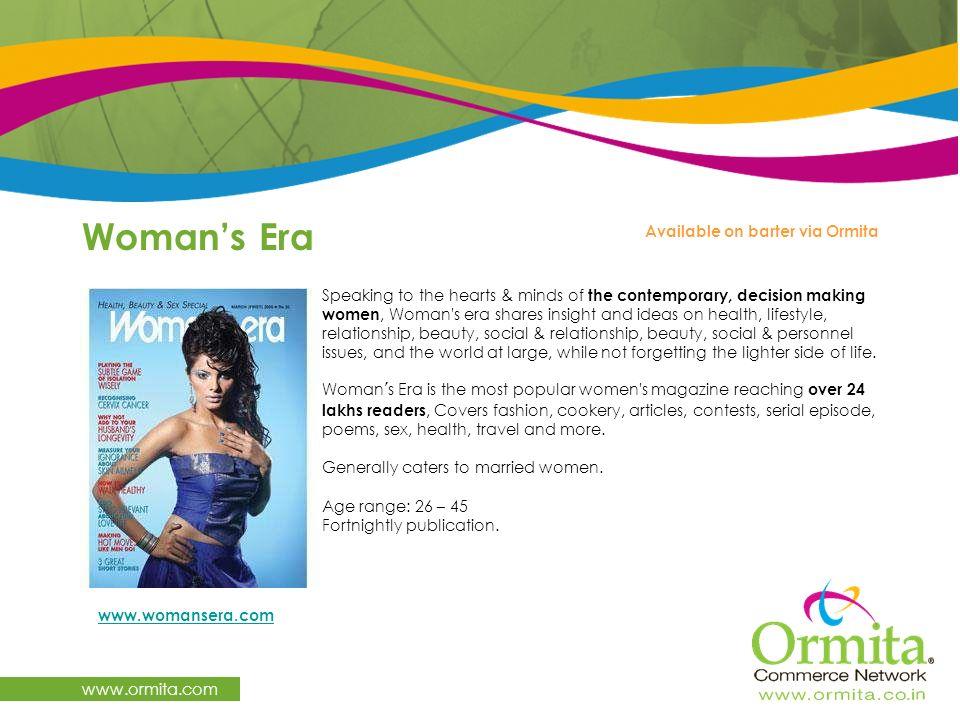 Woman's Era www.ormita.com Available on barter via Ormita