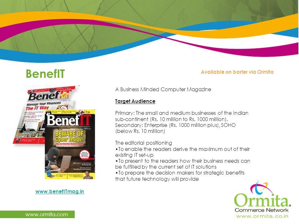 BenefIT www.ormita.com Available on barter via Ormita
