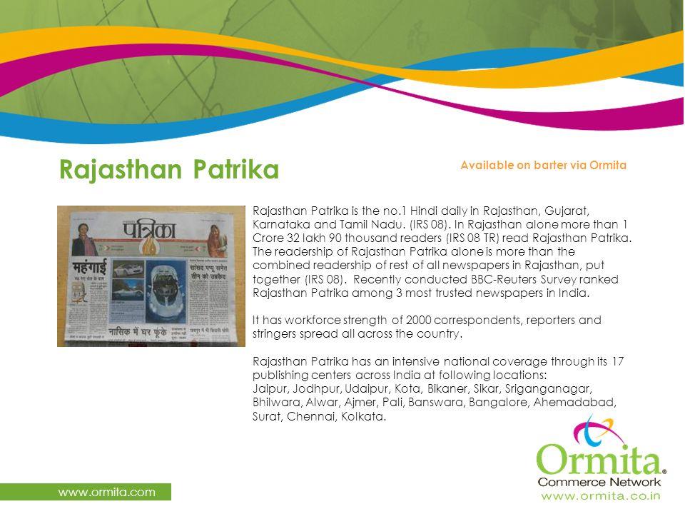 Rajasthan Patrika www.ormita.com Available on barter via Ormita