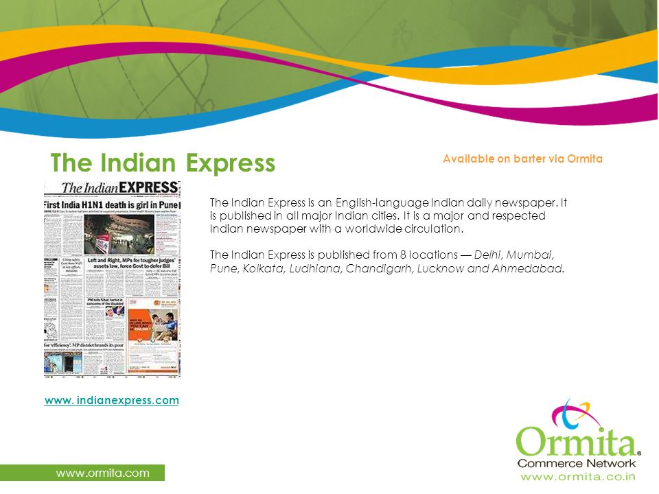 The Indian Express www.ormita.com Available on barter via Ormita
