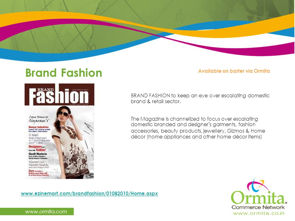 Brand Fashion   Available on barter via Ormita