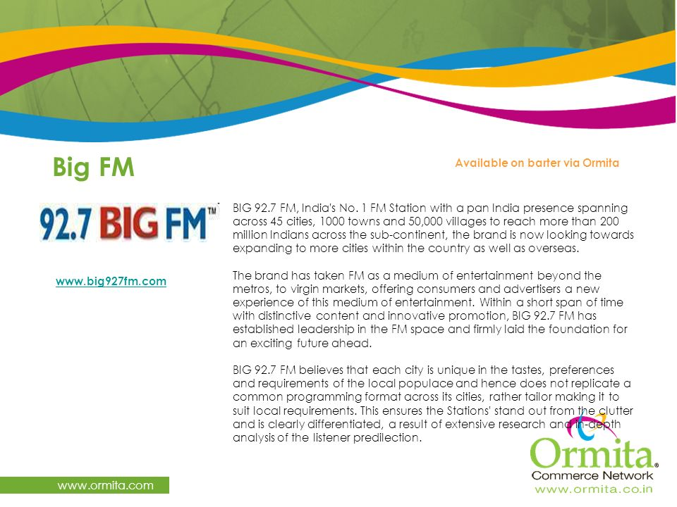 Big FM   Available on barter via Ormita