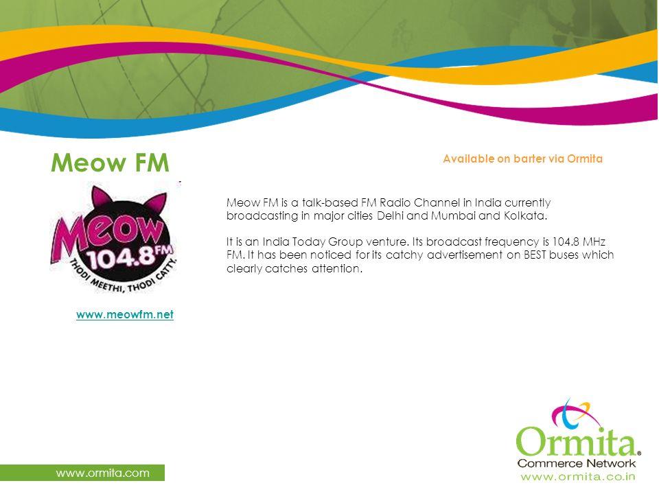 Meow FM www.ormita.com Available on barter via Ormita