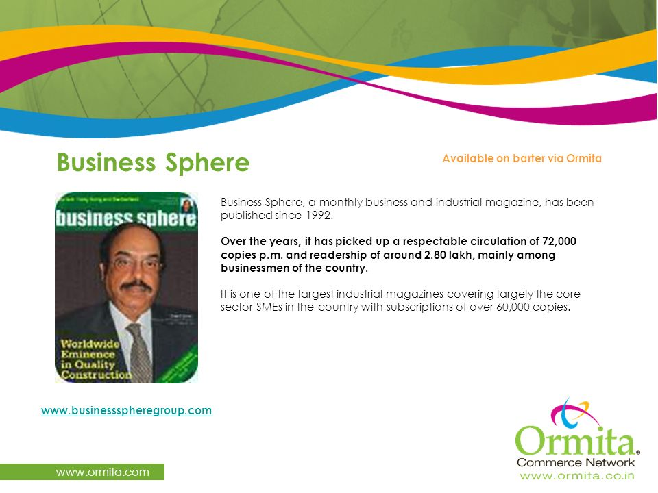 Business Sphere www.ormita.com Available on barter via Ormita