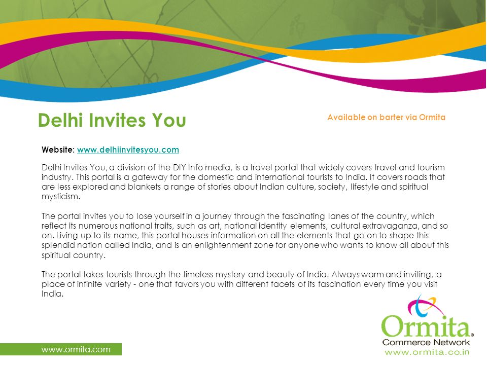 Delhi Invites You www.ormita.com Available on barter via Ormita