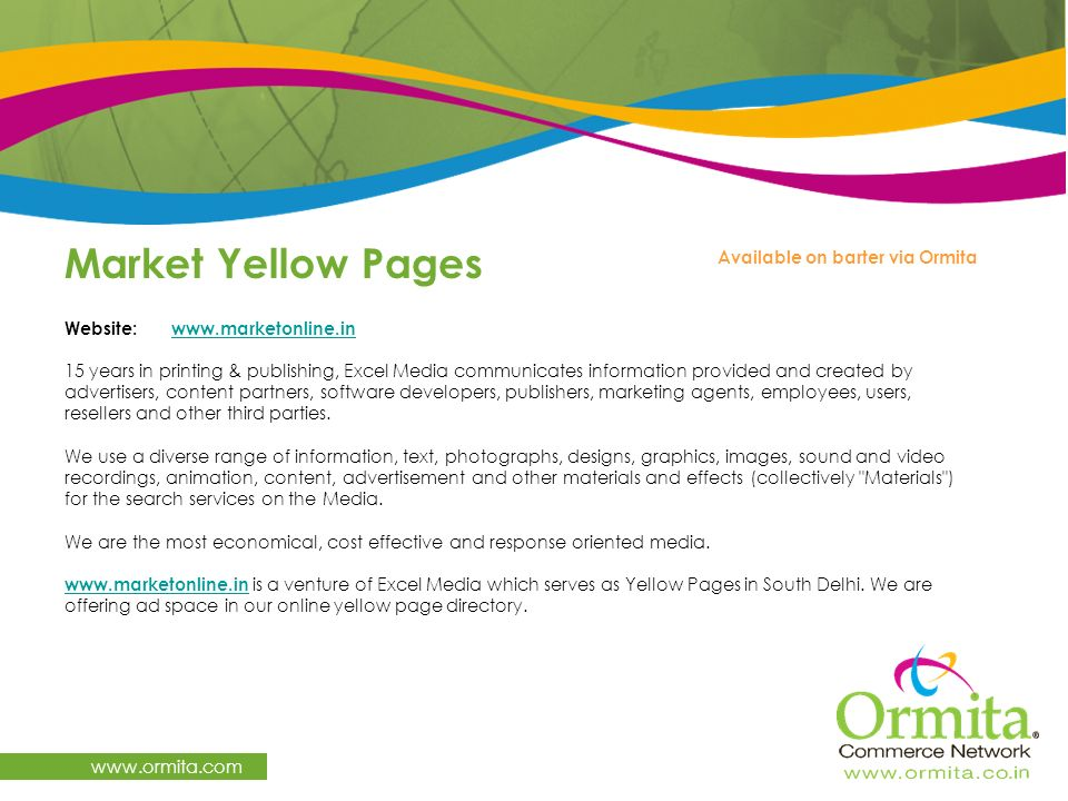 Market Yellow Pages www.ormita.com Available on barter via Ormita
