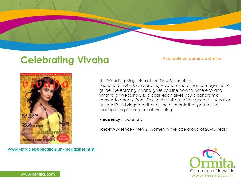 Celebrating Vivaha www.ormita.com Available on barter via Ormita