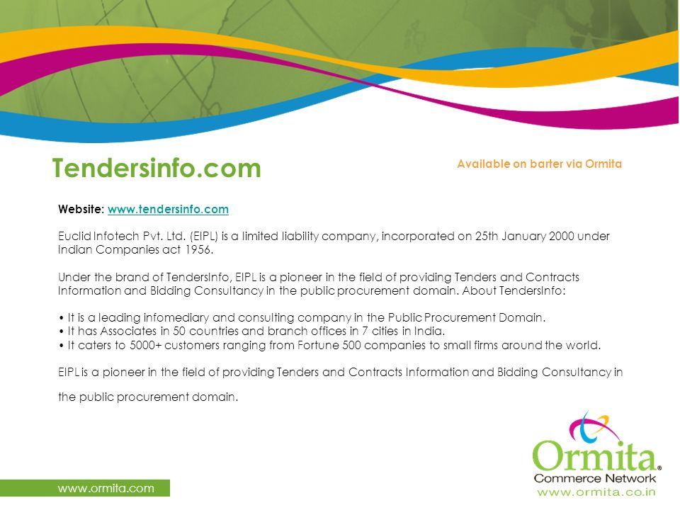 Tendersinfo.com www.ormita.com Available on barter via Ormita