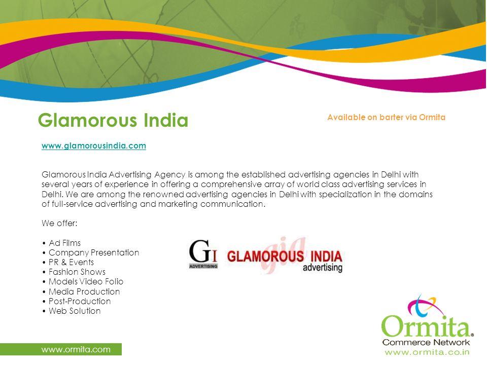 Glamorous India www.ormita.com Available on barter via Ormita
